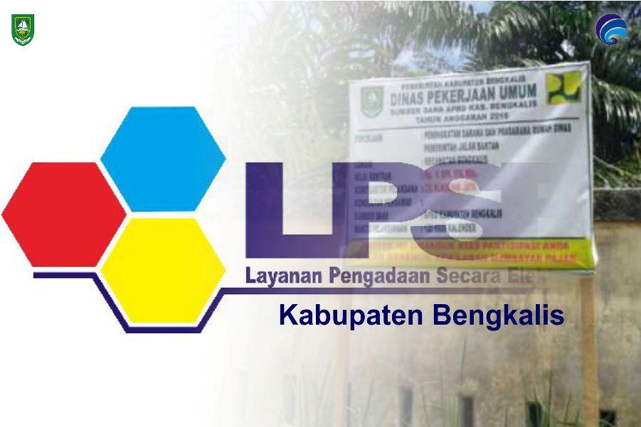 Dinas PUPR Bengkalis Lelang 7 Kegiatan Pengawasan Pembangunan Insfrastruktur